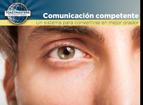 """Desarrollo de las competencias """"esenciales"""" de comunicación de un orador."""