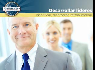 Identifica, prepara y desarrolla líderes en tu grupo.