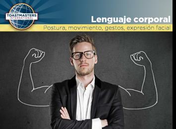 Usa la postura, el movimiento, los gestos, las expresiones faciales y el contacto visual.